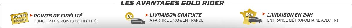 Avantages Gold Rider : Points fidélité, livraison gratuite, livraison 24h