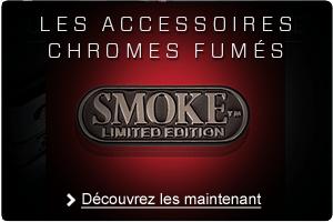 Découvrez les accessoires chromes fumés